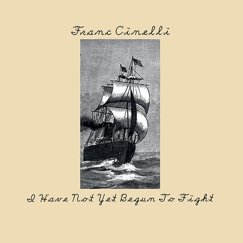 I Have Not Yet Begun To Fight (LP, CD, DL)