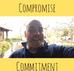 Qual a diferença entre Compromise e Commitiment?