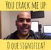 """Qual o significado da expressão """"you crack me up"""" em Inglês?"""