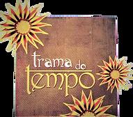 Trama do Tempo.png