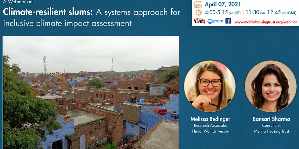 MHT Webinar: Climate-resilient slums, A systems approach for inclusive climate impact assessment
