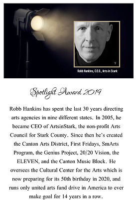 Spotlight Award 2019 from Robb Hankins former CEO of Arts In Stark