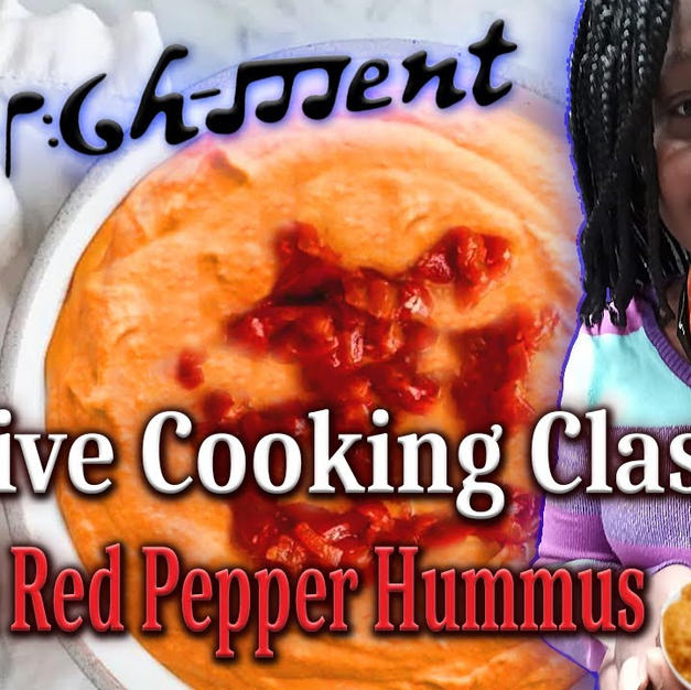 Creative Cooking Class Roasted Red Pepper Hummus