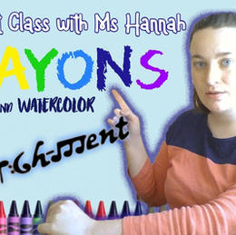 Virtual Art Class with Ms Hannah! - Crayons and Watercolor!