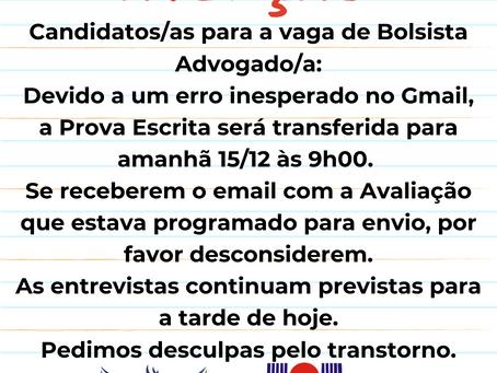 ATENÇÃO CANDIDATOS/AS PARA A VAGA DE BOLSISTA ADVOGADO/A