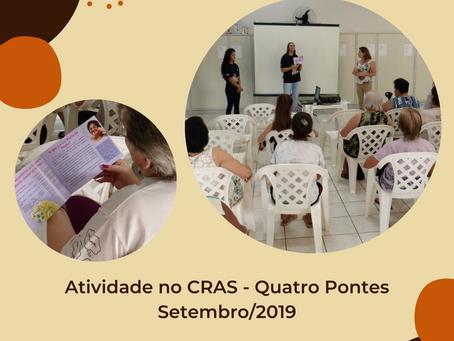 [Memórias do NUMAPE] Atividade no CRAS - Quatro Pontes - Setembro/2019