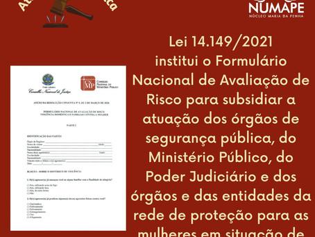 [Atualização Jurídica] Lei 14.149/2021 institui o Formulário Nacional de Avaliação de Risco
