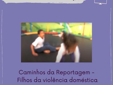 [Circuito Numape] Filhos da Violência Doméstica