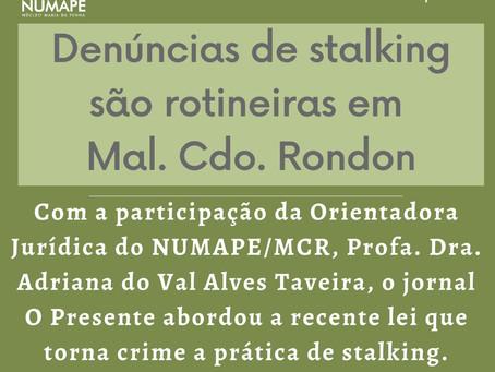 Denúncias de stalking são rotineiras em Marechal Rondon - O Presente Digital