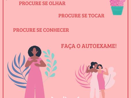 QUARENTENA INFORMATIVA - Outubro Rosa e o Autoexame