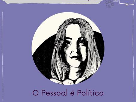 [Circuito Numape] O Pessoal é Político