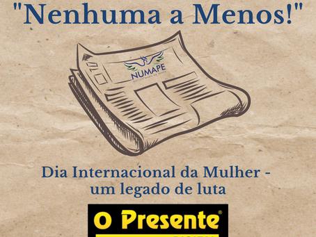 """[Coluna """"Nenhuma a Menos!""""] Dia Internacional da Mulher - um legado de luta"""