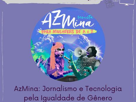 [Circuito Numape] Revista AzMina: Jornalismo e Tecnologia pela Igualdade de Gênero