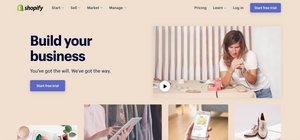 """The Shopify homepage, which reads: """"Build your business. You've got the will. We've got the way."""""""