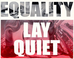 """""""LAY QUIET"""""""