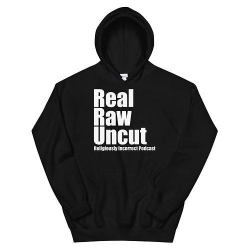 Real Raw Uncut Unisex Hoodie