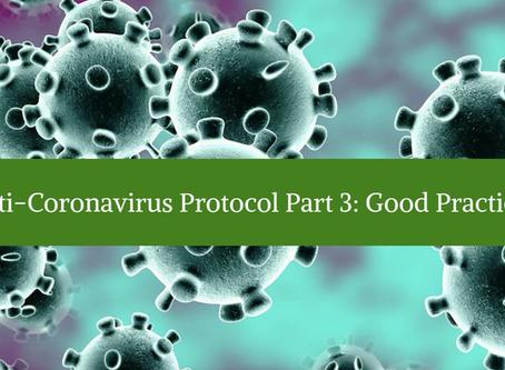 Anti-Coronavirus Protocol Part 3: Good Practices