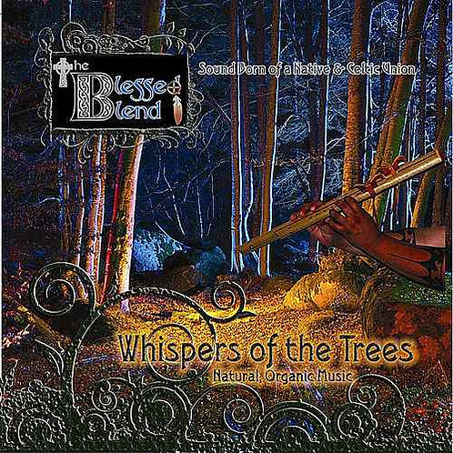 Whispers of the Trees - The Blessed Blend-Digital