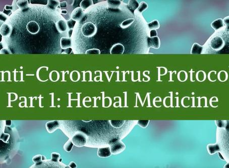 Anti-Coronavirus Protocol - Part 1: Herbal Medicine