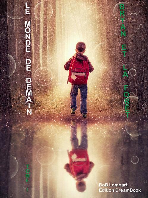Livre Bryan et la Forêt Tome I