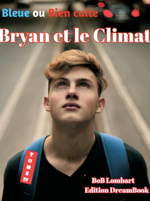 Livre Bryan et le Climat Tome IV