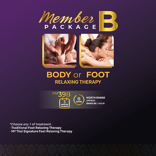 Member Package B -  Body or Foot Relaxing Therapy