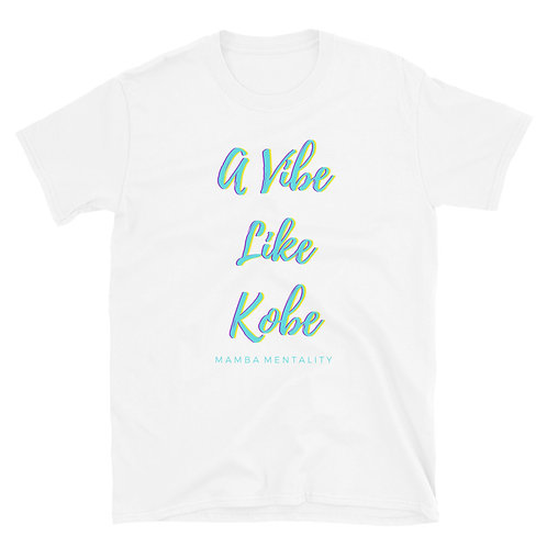 A Vibe Like Kobe Short-Sleeve T-Shirt