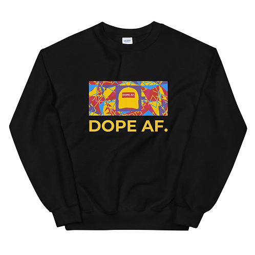 Old School Dope AF. Sweatshirt