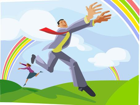 Stop Chasing Rainbows