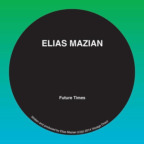 Elias Mazian–Future Times
