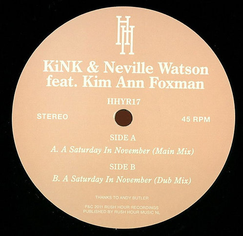 KiNK & Neville WatsonFeat.Kim Ann Foxman–A Saturday In November
