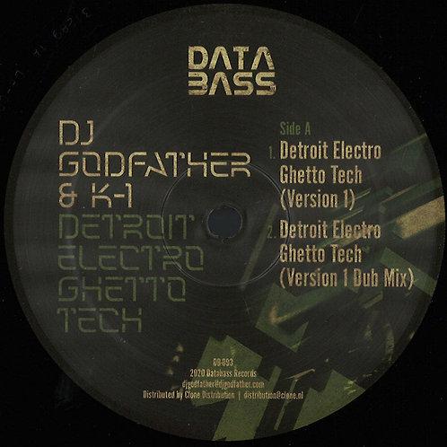 Dj Godfather &K-1 - Detroit Electro Ghetto Tech