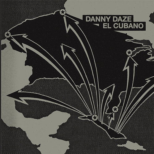 Danny Daze–El Cubano EP