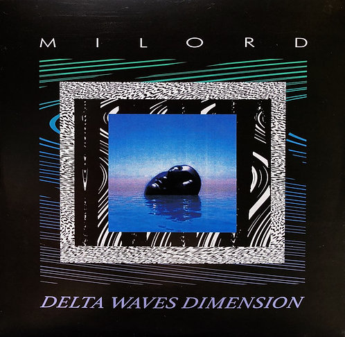 Milord–Delta Waves Dimension