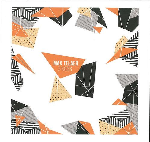 Max Telaer–2 Faces
