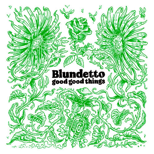 Blundetto ‎– Good Good Things