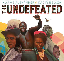 The Undefeated by Kwame Alexander and Ka