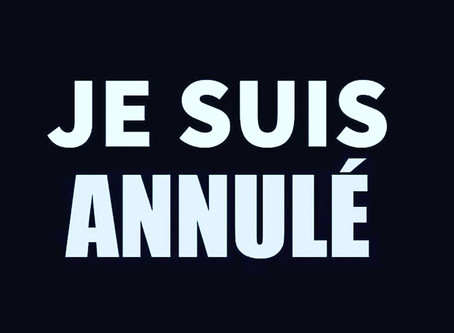 JE SUIS ANNULE - I'M CANCELLED