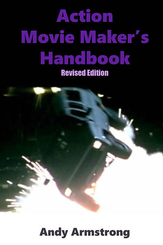 Action Movie Maker's Handbook Revised