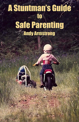 A Stuntman's Guide to Safe Parenting