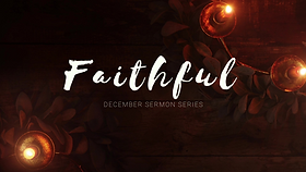 FAITHFUL SERMON SERIES.png