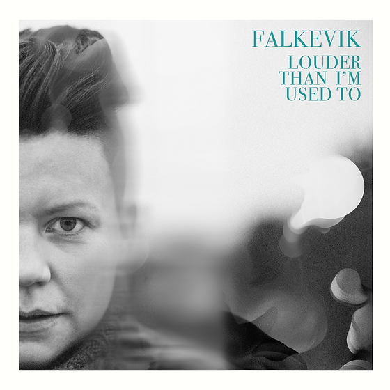 "Coverphoto of the Falkevik album ""Louder than I`m used to"""