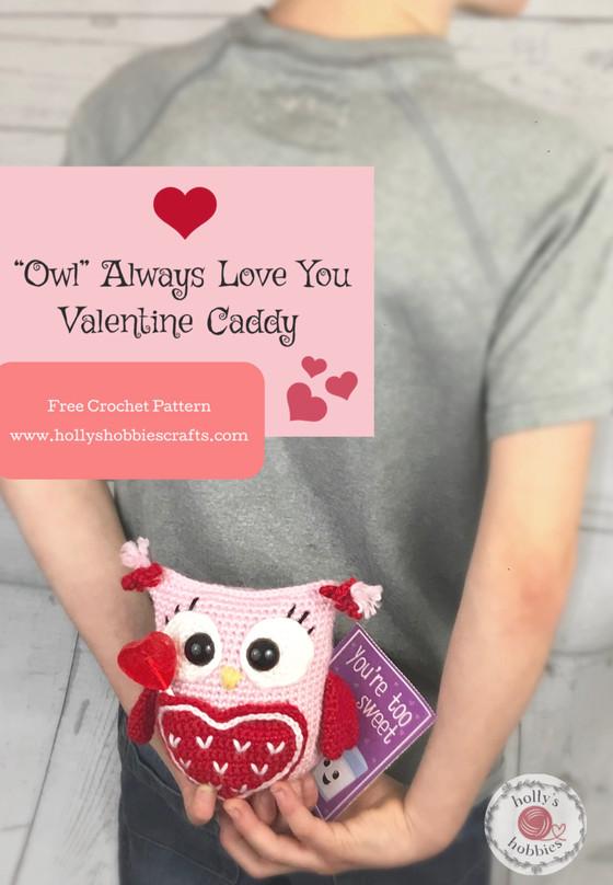 """Owl Will Always Love You"" Valentine Caddy Crochet Pattern"