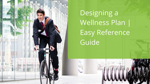 Designing a Wellness Plan – Easy Reference Guide