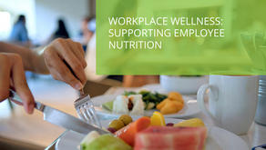 Workplace Wellness: Supporting Employee Nutrition