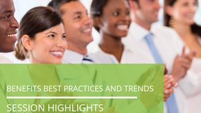 Session Highlights –                    Benefits Best Practices and Trends