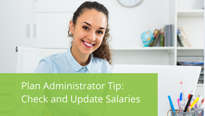 Plan Administration Tip - Check and Update Salaries