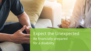 Expect the Unexpected: Be financially prepared for a disability