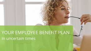 Your Employee Benefit Plan In Uncertain Times
