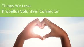 Things We Love:  Propellus Volunteer Connector